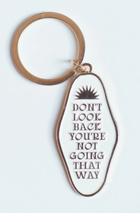 Don't Look Back Keychain