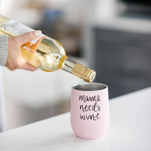 Load image into Gallery viewer, Mama Needs Wine Metal Wine Tumbler