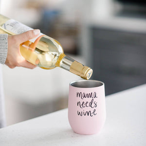 Mama Needs Wine Metal Wine Tumbler