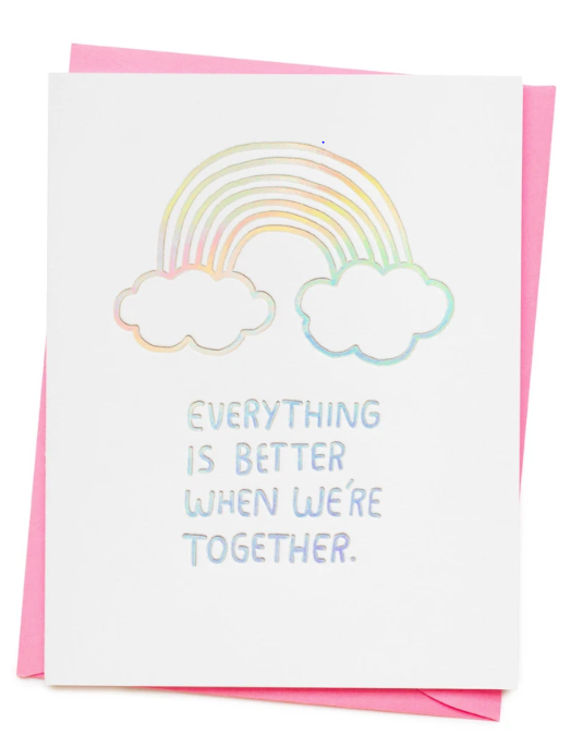 Everything is Better Card