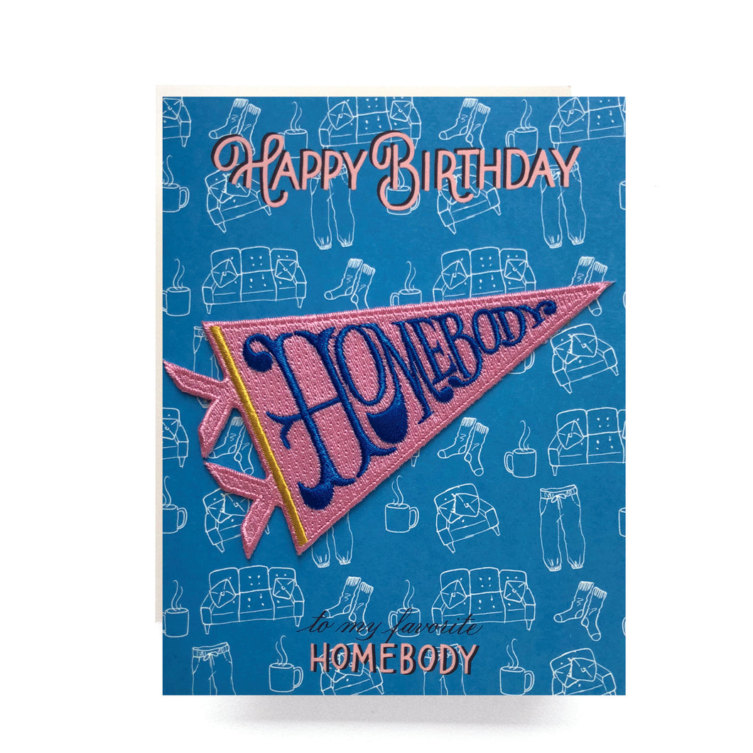 Homebody Patch + Birthday card