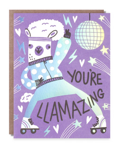 You're Llamazing Card