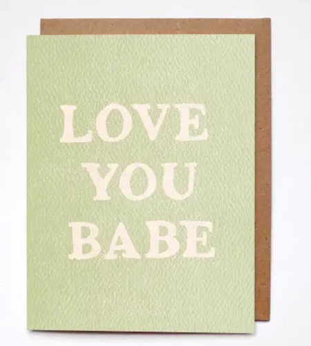 Love You Babe Card