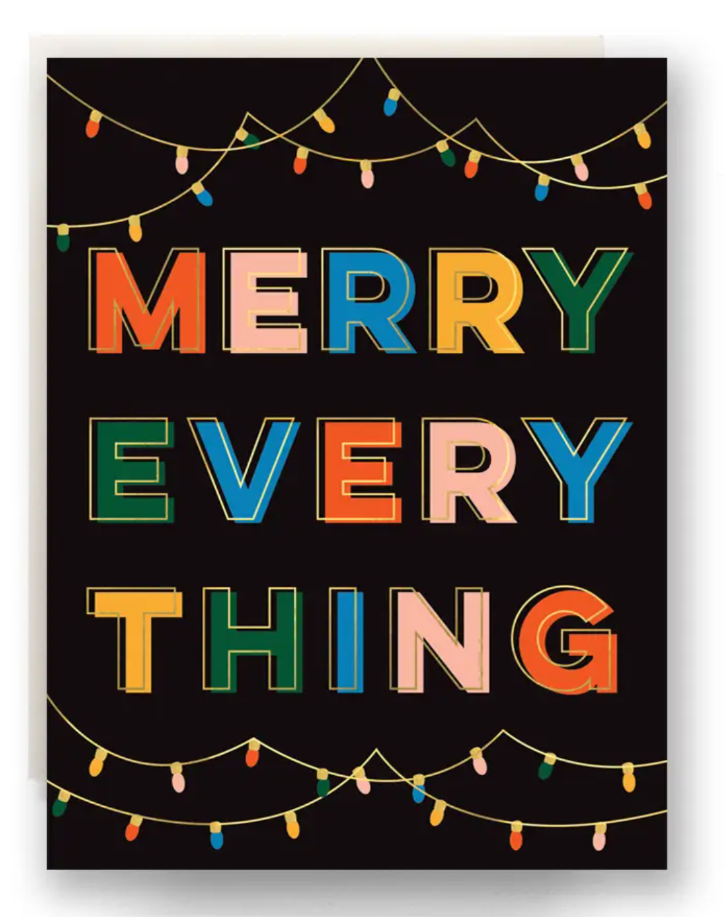 Lights Merry Everything Card