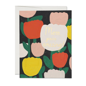 Amazing Mother Tulips Card