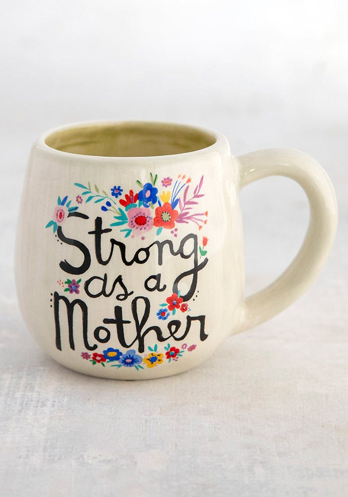 Strong as a Mother Mug