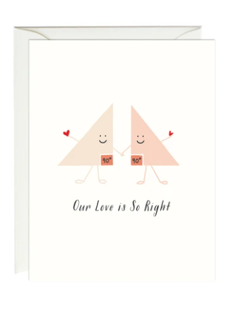 Our Love Is So Right Card