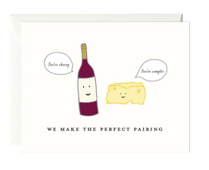 We Make The Perfect Pairing Card