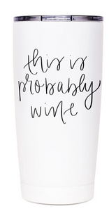 This Is Probably Wine Metal Travel Mug