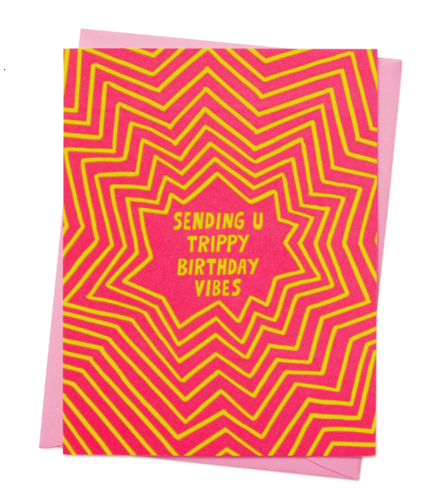 Sending U Trippy Birthday Vibes Card