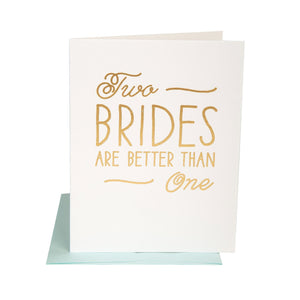 Two Brides Is Better Wedding Card