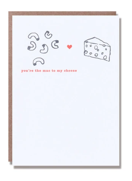 You're The Mac to My Cheese Card