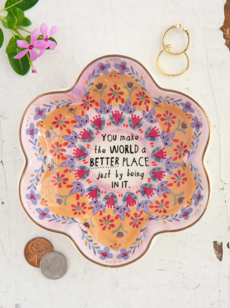 You Make The World Better Trinket Bowl