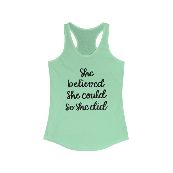 She Believed Women's Ideal Racerback Tank