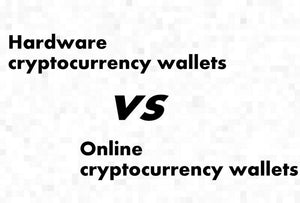 Hardware vs. Online Cryptocurrency Wallets Compared