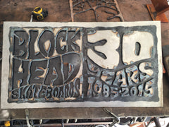 blockhead skateboards steel sign blunt steel metal art show
