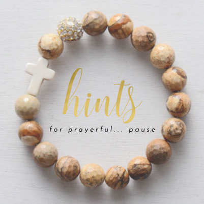 hints for prayerful... pause