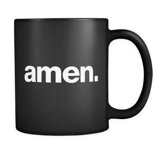 ' amen. ' 11oz mug - black