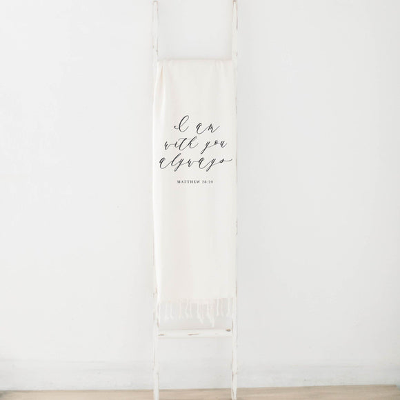 ' I Am With You Always ' Throw Blanket