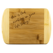 Wood Cutting Boards - How Is God Working In Your Life? Small Cutting Board