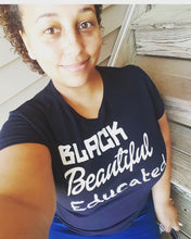 Black Beautiful and Educated Women's Tee