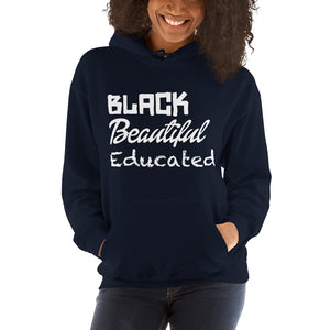 Black Beautiful Educated Hooded Sweatshirt