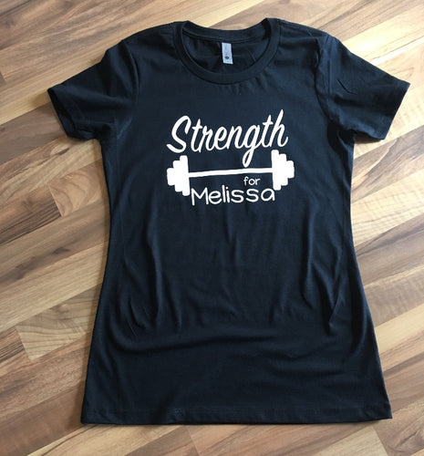 Strength for Melissa - Womens Tee