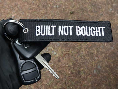 BUILT NOT BOUGHT  KEYTAG