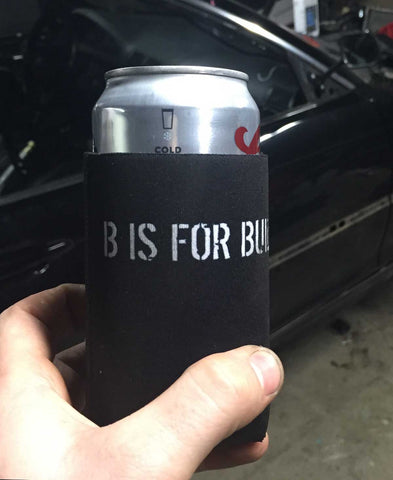 B is for Build Koozie