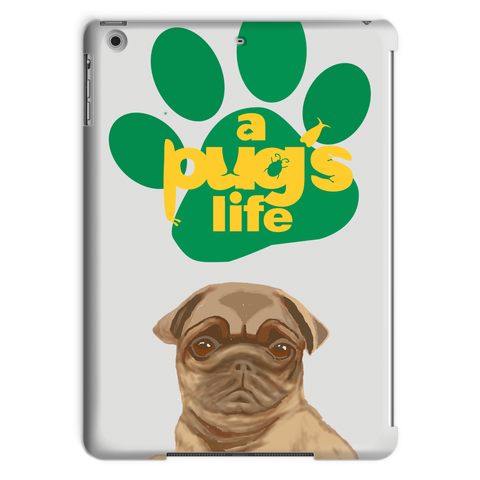 A Pug's Life Tablet Case