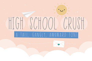 High School Crush Font