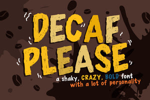 Decaf Please Font