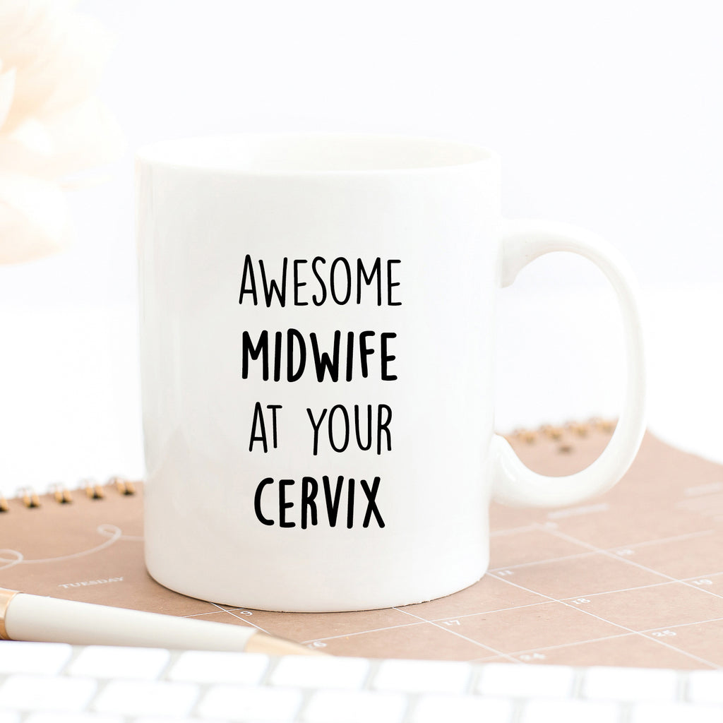 Awesome Midwife At Your Cervix Mug