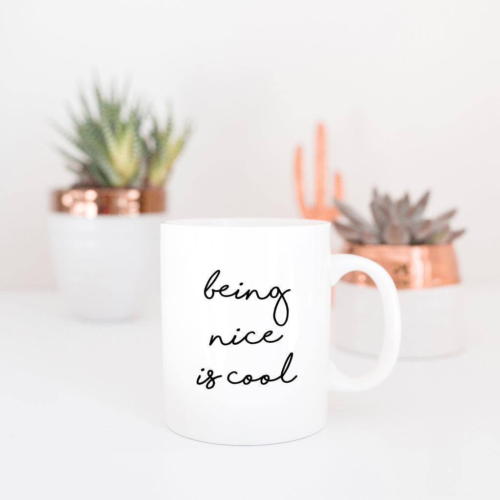 Being Nice Is Cool Mug