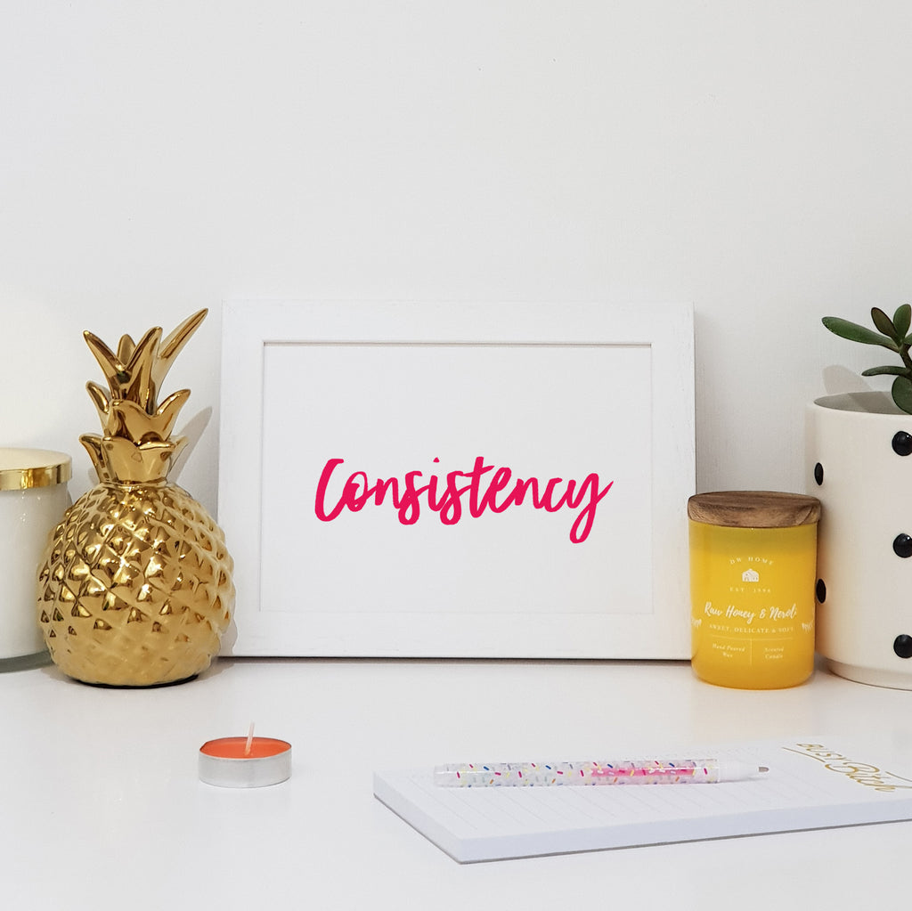 Consistency Wall Art Print