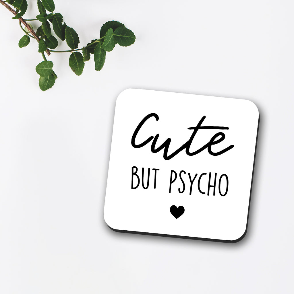Cute But Pyscho Coaster