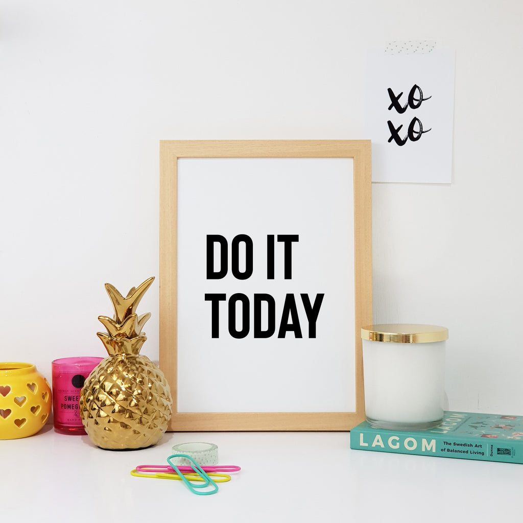 Do It Today Wall Art Print