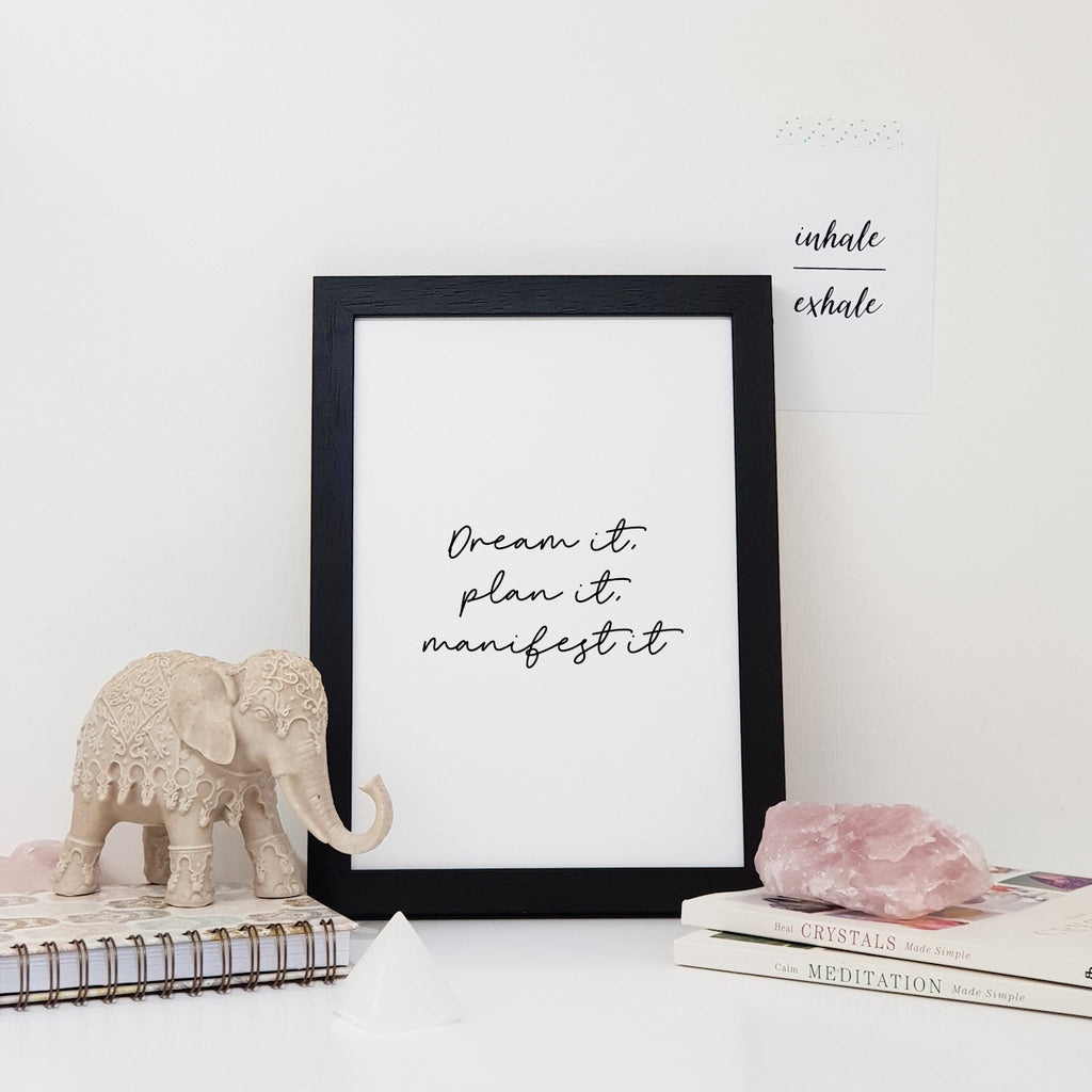 Dream It, Plan It, Manifest It Wall Art Print
