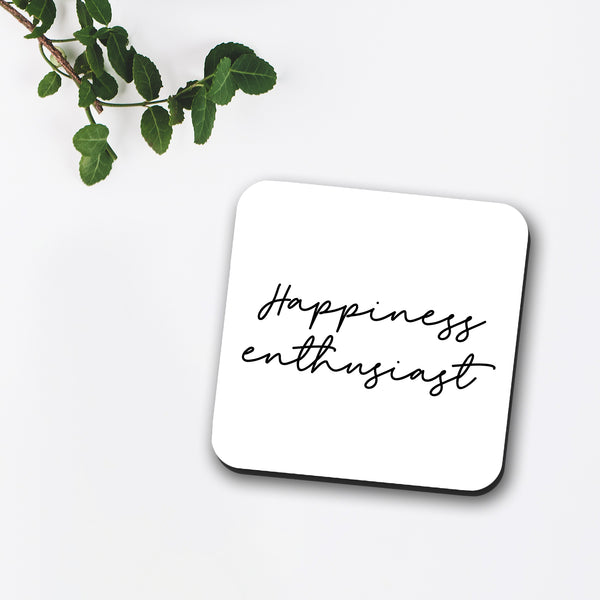 Happiness Enthusiast Coaster