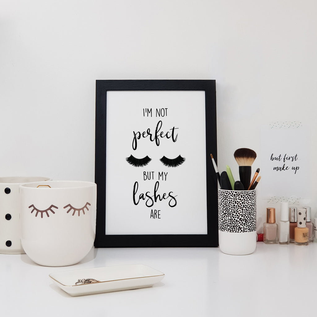 I'm Not Perfect But My Lashes Are Wall Art Print