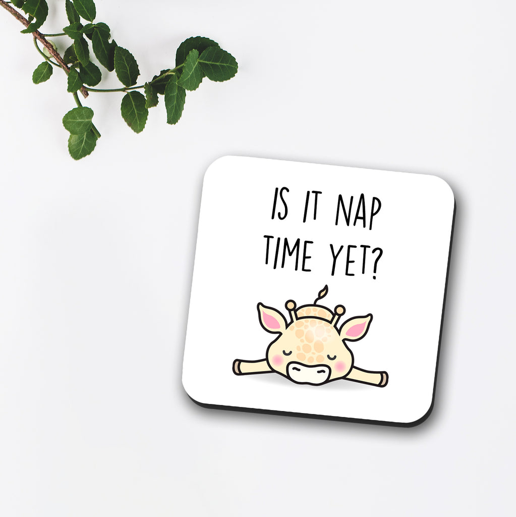 Is It Nap Time Yet Coaster | Giraffe Coaster