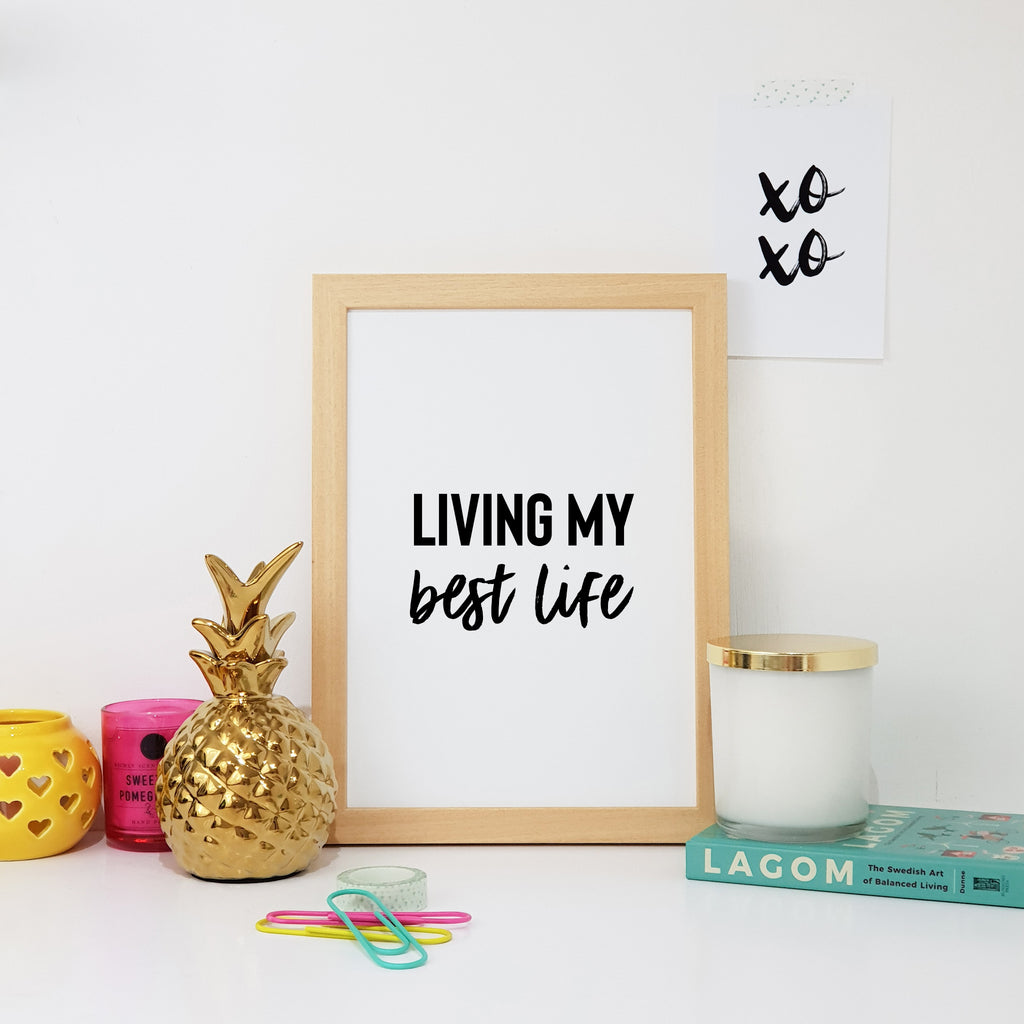 Living My Best Life Wall Art Print