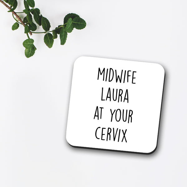 Personalised Midwife At Your Cervix Coaster