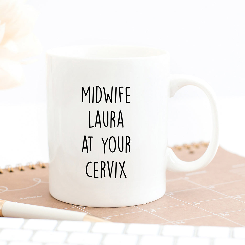 Personalised Midwife At Your Cervix Mug