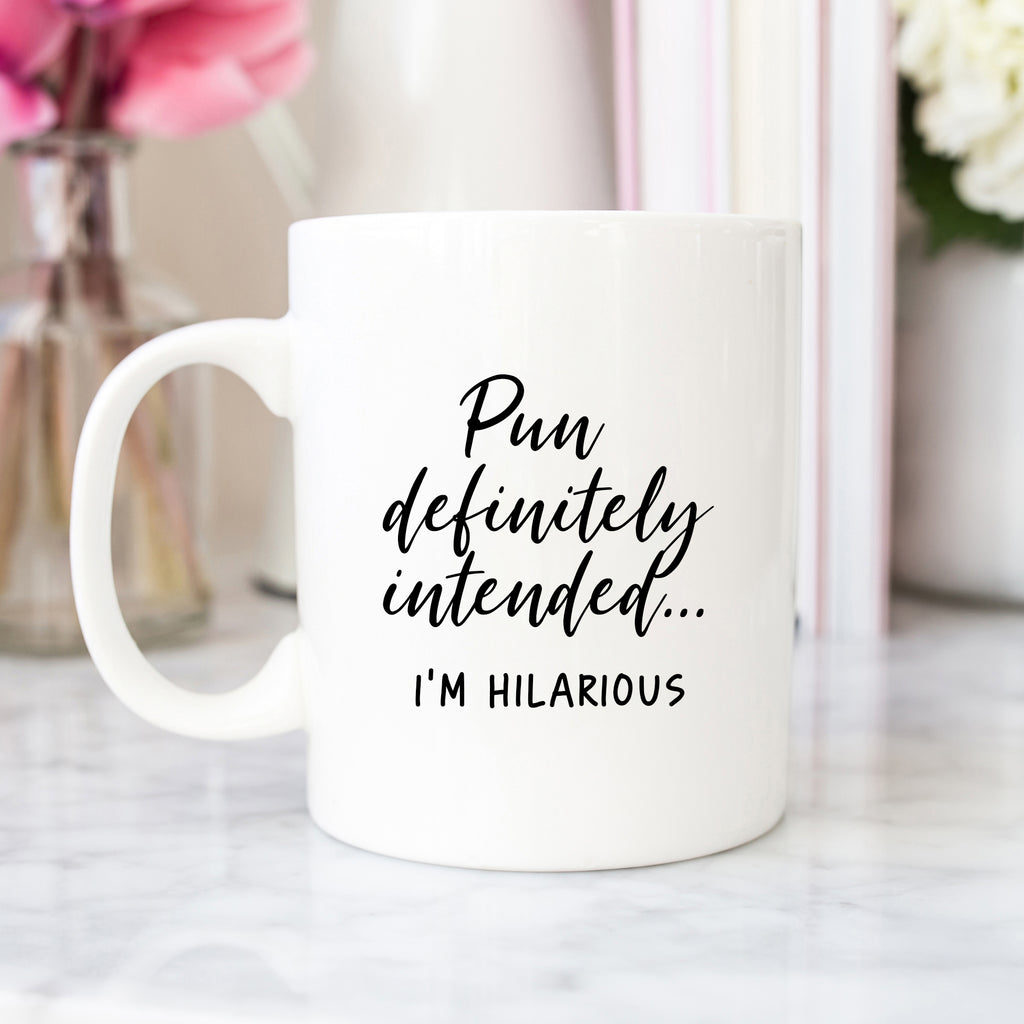 Pun Definitely Intended Mug