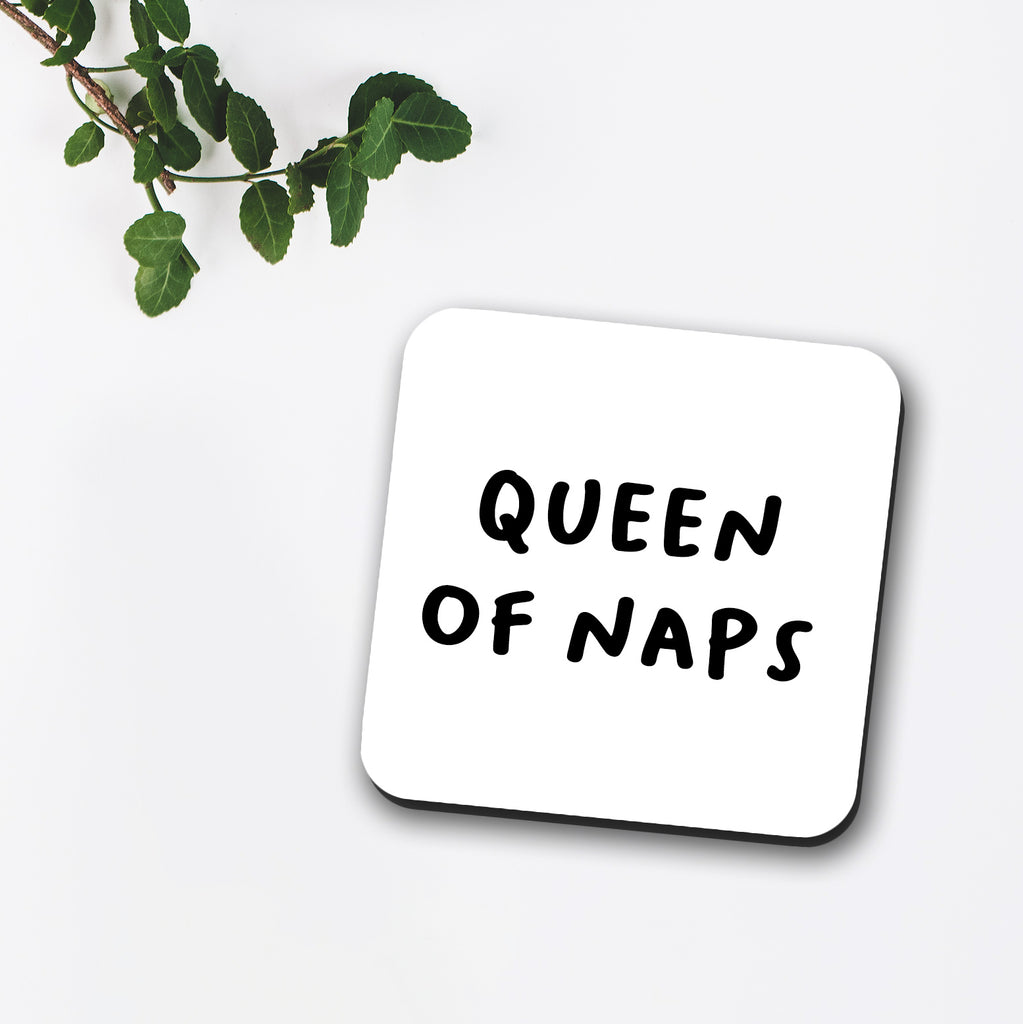 Queen Of Naps Coaster