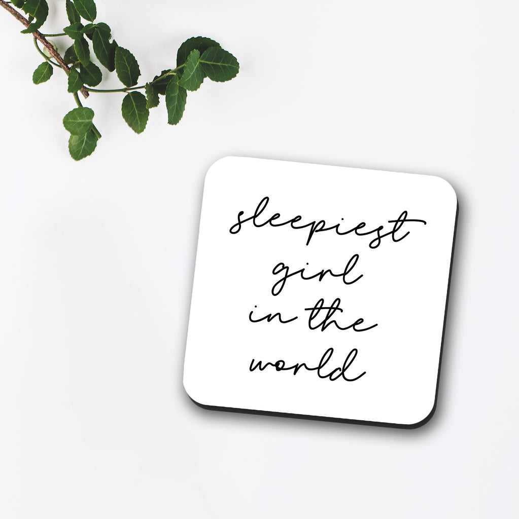 Sleepiest Girl In The World Coaster