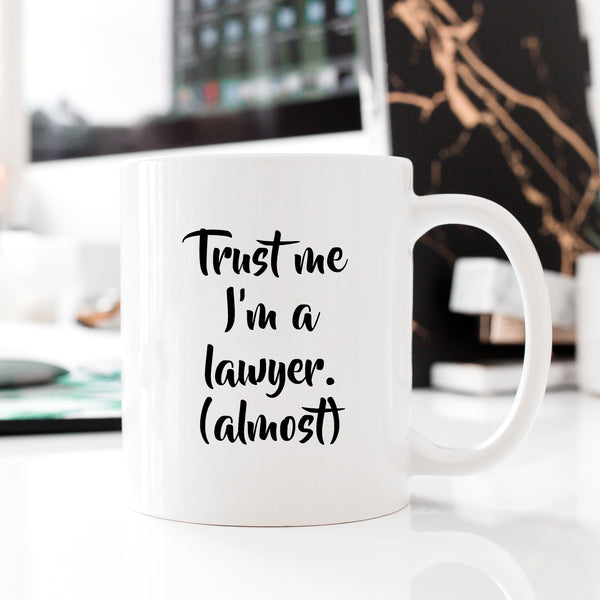 SECONDS Trust Me I'm A Lawyer (Almost) Mug