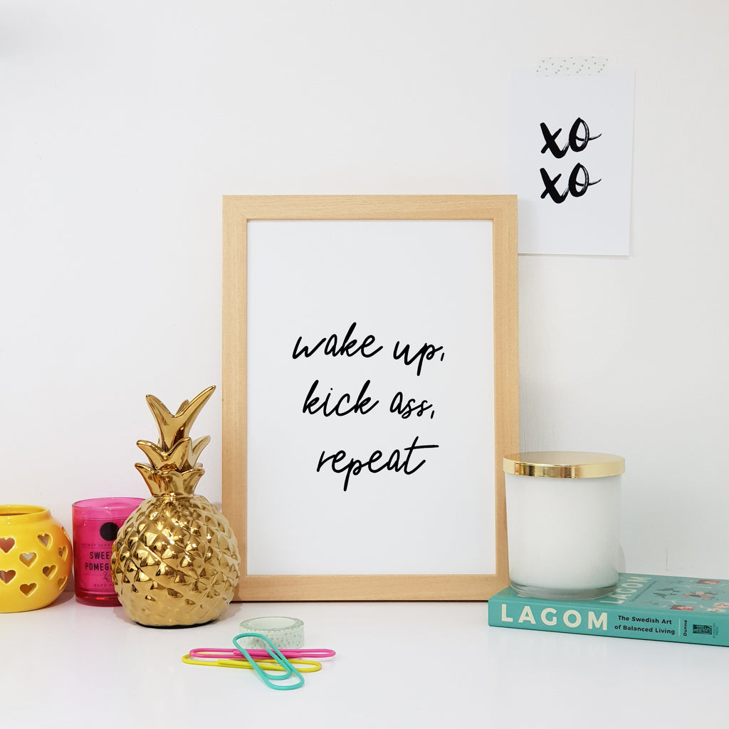 Wake Up, Kick Ass, Repeat Wall Art Print