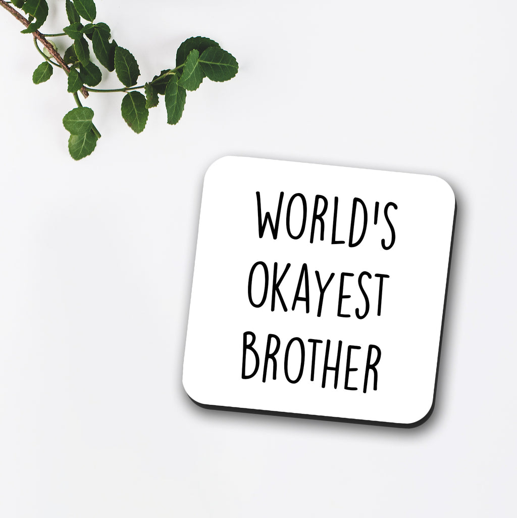 World's Okayest Brother Coaster
